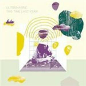 This Time Last Year - Vinile LP di Ultramarine