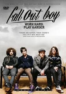 Fall Out Boy. Work Hard, Playharder - DVD