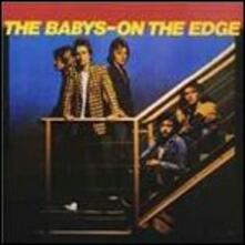 On the Edge (Remastered Edition) - CD Audio di Babys