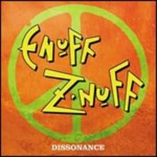 Dissonance - CD Audio di Enuff Z'Nuff