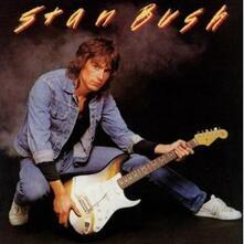 Stan Bush (Remastered Edition) - CD Audio di Stan Bush