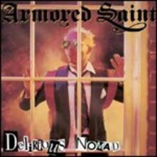 Delirious Nomad - CD Audio di Armored Saint