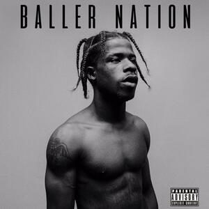 Baller Nation - Vinile LP di Marty Baller