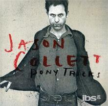 Pony Trick - CD Audio di Jason Collett