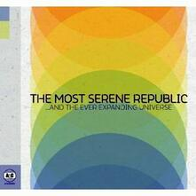 And the Ever Expanding Universe (Digipack) - CD Audio di Most Serene Republic