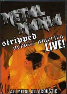 Vh-1 Classic. Metal Mania. Stripped Across America... - DVD