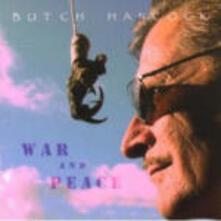 War and Peace - CD Audio di Butch Hancock