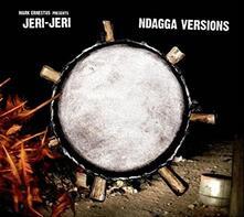 Ndagga Versions - CD Audio di Jeri-Jeri