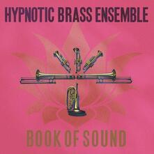 Book Of Sound - CD Audio di Hypnotic Brass Ensemble