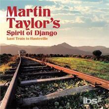 Last Train to Hauteville - CD Audio di Martin Taylor