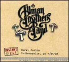 Instant Live. Murat Center Indianapolis, IN 25/07/2003 - CD Audio di Allman Brothers Band
