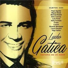 Historia De Un Amor - CD Audio di Lucho Gatica