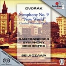 Sinfonia n.9 - Carnival Ouverture - SuperAudio CD ibrido di Antonin Dvorak,Seiji Ozawa,San Francisco Symphony Orchestra