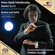 Amleto - Romeo e Giulietta - SuperAudio CD ibrido di Pyotr Ilyich Tchaikovsky