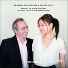 Sonate per violino - SuperAudio CD ibrido di Richard Strauss,César Franck,Arabella Steinbacher