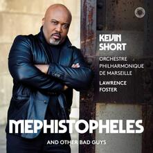Mephistopheles and Other Bad Guys - Kevin Short - SuperAudio CD ibrido di Lawrence Foster