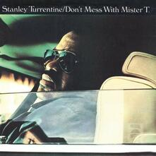 Don't Mess with Mr T - CD Audio di Stanley Turrentine