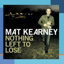 Nothing Left To Lose - CD Audio di Mat Kearney