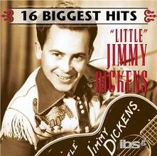 16 Biggest Hits - CD Audio di Little Jimmy Dickens