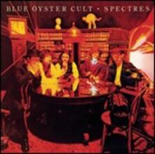 Spectres - CD Audio di Blue Öyster Cult