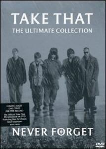 Take That. Never Forget. The Ultimate Collection - DVD