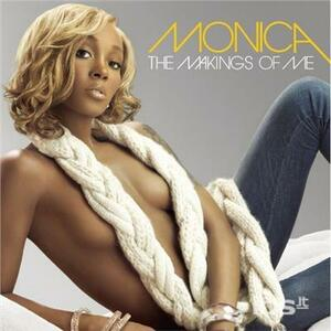 Makings of me - Vinile LP di Monica