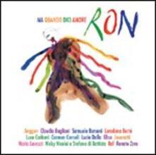 Ma quando dici amore - CD Audio di Ron