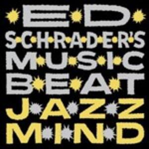 Jazz Mind - Vinile LP di Ed Schrader's Music Beat