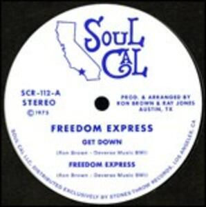 Get Down - Vinile 7'' di Freedom Express