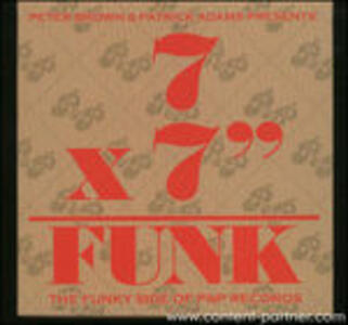 "7x7""=funk. The Funky Side of P&p Records - Vinile 7'' di Peter Brown,Pat Adams"