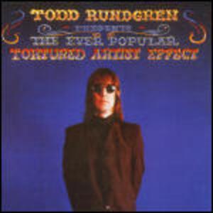 The Ever Popular Tortured Artist Effect - Vinile LP di Todd Rundgren
