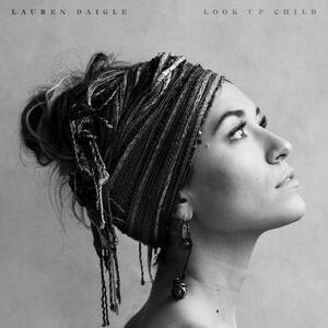 Look Up Child - CD Audio di Lauren Daigle