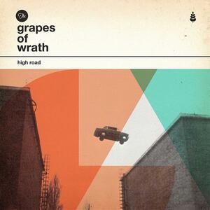 High Road - Vinile LP di Grapes of Wrath