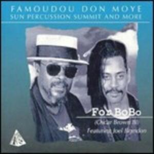 For Bobo - CD Audio di Famoudou Don Moye