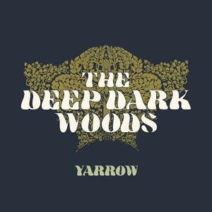 Yarrow - CD Audio di Deep Dark Woods