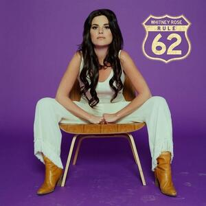 Rule 62 - CD Audio di Whitney Rose