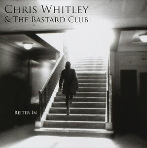 Reiter in - CD Audio di Chris Whitley