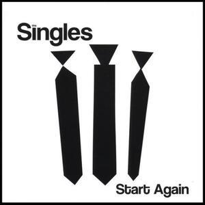 Start Again - CD Audio di Singles