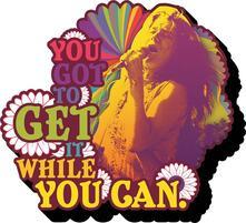 Janis Joplin Get It  Magnet