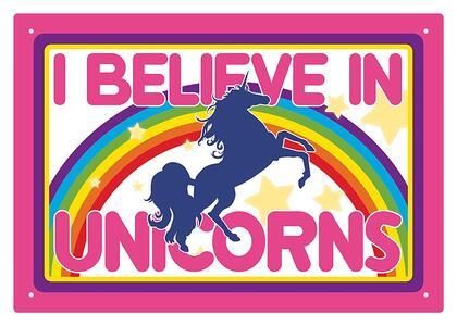 Unicorns I Believe Tin Sign - 2