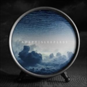 Sleepless - CD Audio di Adept