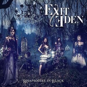 Rhapsodies in Black - CD Audio di Exit Eden