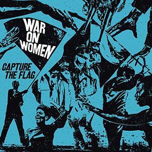 Capture the Flag - CD Audio di War on Women