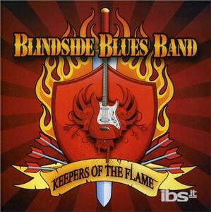 Keepers Of The Flame - CD Audio di Blindside Blues Band