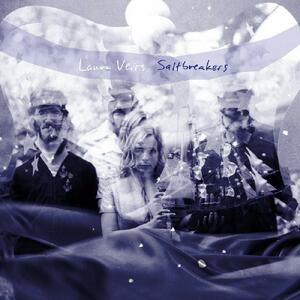 Saltbreakers - CD Audio di Laura Veirs