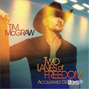 Two Lanes of - CD Audio di Tim McGraw