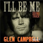 Cover CD Colonna sonora Glen Campbell - I'll Be Me