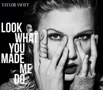 Look What You - CD Audio Singolo di Taylor Swift