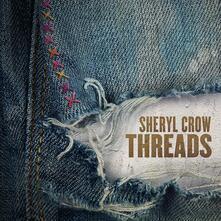 Threads - Vinile LP di Sheryl Crow