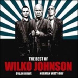 The Best of - Vinile LP di Wilko Johnson